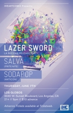 Lazer Sword featuring Salva / Sodapop