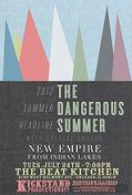The Dangerous Summer / New Empire / Farraday / Kirkland