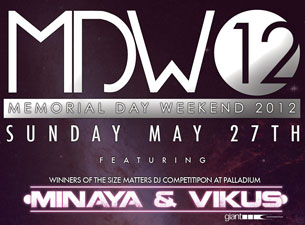 Memorial Day Weekend 2012 featuring Minaya & Vikus / Tempo and Staley / Slander