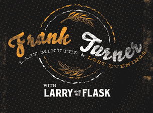 Frank Turner & The Sleeping Souls featuring Larry and His Flask, Jenny Owen Youngs