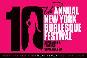 The 10th Annual New York Burlesque Festival : The Golden Pastie Awards