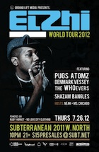 Elzhi / Pugs Atomz / Denmark Vessey / The WHOevers / DJ Shazam Bangles Hosted By: Neak & Ms.Chicago