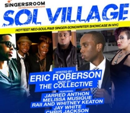 SOL VILLAGE Hosted by Eric Roberson with music by the Collective