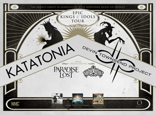 Epic Kings & Idols featuring Katatonia / Devin Townsend Project, Paradise Lost and Stolen Babies