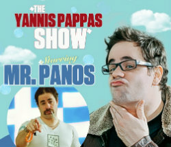 The Yannis Pappas show featuring Mr. Panos
