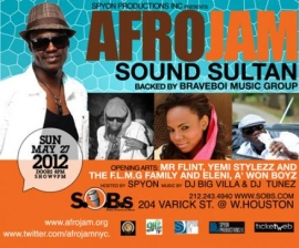 AFROJAM with SOUND SULTAN backed by BraveBoi Music Group featuring Mr flint, Yemi Stylezz and the F.L.M.G family and Eleni, A' Won Boyz