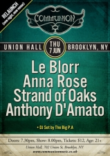 Communion NYC featuring Le Blorr / Anna Rose / Strand of Oaks / Anthony D'Amato