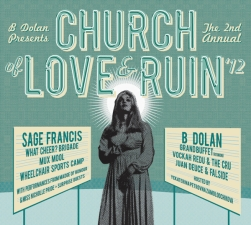 B Dolan and Sage Francis plus Grand Buffet / What Cheer? Brigade / Mux Mool / Vockah Redu & The Cru / Wheelchair Sports Camp