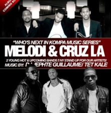 MELODI & CRUZ LA, Music by DJ Jephte Guillaume x Tet Kale / Hosted by Papa Jube