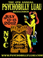 6th Annual Psychobilly Luau featuring Cult of the Psychic Fetus, Cold Blue Rebels, Al and the Black Kats, The Reckless Ones, Lower Town Trio, The Recently Deceased