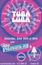 TUBALUBA with PHILLY'S PHUNKESTRA & FRUITION