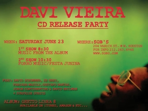 DAVI VIEIRA CD release party featuring David Schommer, Ze Grey, Fabiana Masili, / Gustavo Dantas, Jorge Continentino & David Heilman + surprise guests