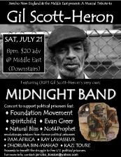 A Musical Tribute to Gil Scot-Heron featuring The Midnight Band , Foundation , &amp; more