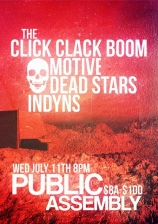 The Click Clack Boom with Motive / Dead Stars / Indyns