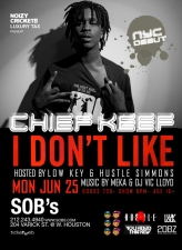 Chief Keef: NYC Debut w guest Tim Vocals : Presented by Luxury Tax & Noizy Cricket!!, Hosted By Lowkey & Hustle Simmons w/ Music By DJ Meka & Vic Lloyd