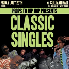 Tix Available At 10:30pm Doors/ $20 Cash Only/ Props To Hip Hop Presents : A Live Band Tribute To Hip Hop's CLASSIC SINGLES featuring Dozens Of NYC's Most Talented Emcees & Vocalists