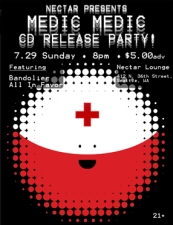 Medic Medic (CD Release Party) with Bandolier , All In Favor
