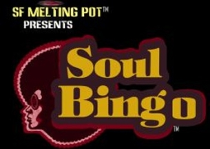 SF Meltingpot Presents Soul Bingo! featuring Con Brio, Dia and Steering for The Stars