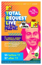 Total Request Live night featuring DJ Moynilectric and DJ Indica Jones