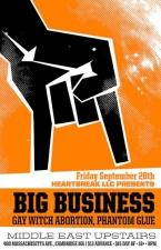 Big Business , Gay Witch Abortion , Phantom Glue