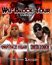 Wu-Block Party featuring Ghostface Killah & Sheek Louch, Saigon & Krystyle