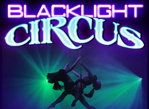 BLACK LIGHT CIRCUS SATURDAY