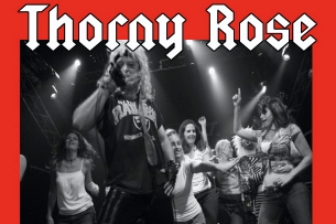 Thorny Rose - 80's Hair Metal Tribute with Hornit / Hollow Days