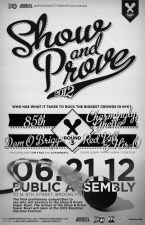 June Show & Prove Preliminary featuring 85th / Dom O Briggs / Charmingly Ghetto / Red Pill & Hir-O