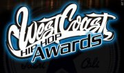 OFFICIAL WEST COAST HIP HOP AWARDS featuring DJ QUICK, 2ND NONE, SPICE1, MR KANE, MS TOI, DIGITAL WES,CALI SWAGG, DIGITAL UNDER GROUND