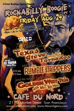 A-Town Agency presents: Rockabilly Boogie Pt.1 featuring Texas Steve & The Tornados, The Rumble Strippers, Golden West Trio feat. Miss Kay Marie / 1950s Burlesque by Dottie Lux & Dj Tanoa