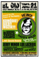 HEINO! Happy Hour SUMMER FUN featuring JERRY MINOR (East Bound & Down)! HOWARD KREMER (Have a Summah!)! / LUX LACROIX (Lucha VaVOOM)! SAPPITY TAPPITY (Drunken English Tree)!