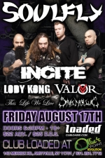 Soulfly featuring Incite / Lody Kong / Valor / This Life We Live / Sanitarius