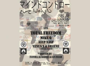 GHE20G0TH1K *ALL WHITE PARTY* featuring TOTAL FREEDOM, MIKE Q, A$VP NAST, VENUS X & $HAYNE, HOSTED BY FATIMA AL QADIRI & IAN ISIAH