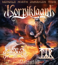 Korpiklaani with Moonsorrow / Tyr / Crepitus / Xanthochroid Empire