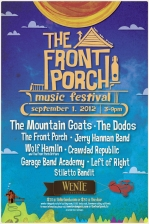 The Front Porch Music Festival featuring The Mountain Goats and The Dodos with Jerry Hannan / The Front Porch / Wolf Hamlin w/ The Front Porch Drifters / Crawdad Republic / Garage Band Academy / Left of Right / Stiletto Bandit