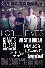 I Call Fives featuring Giants At Large / Major League / We Still Dream / The B-List / No Good News / Best Left Unsaid / The Composure / Bywater