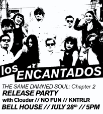 Los Encantados', Same Damned Soul Ch 2 Release Party Featuring NO FUN / Clouder / and more!