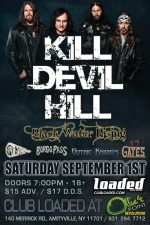 Kill Devil Hill featuring Black Water Rising / Borgo Pass / .49 Grain / Awaken / Gothic Knights / 17 Gates / Bloodwork
