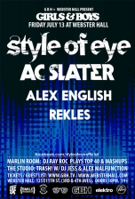 Girls &amp; Boys : Style of Eye and Ac Slater with Alex English / rekLES