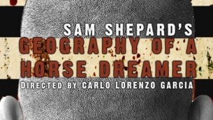 Geography of a Horse Dreamer by Sam Shepard