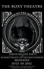 LA Coka Nostra with DJ Rhettmatic of The Beat Junkies / Featuring An Appearance by Funkdoobiest
