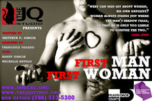First Man First Woman presented by South Miami-Dade Cultural Arts Center / Culture Shock tickets are valid for students ages 13 - 22