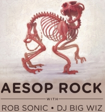 Aesop Rock with Rob Sonic & DJ Big Wiz
