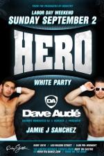 HERO - The White Party featuring Dave Aude & Jamie J Sanchez