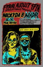 NICKY DA B and MNDR / BLOK / PAUL DEVRO