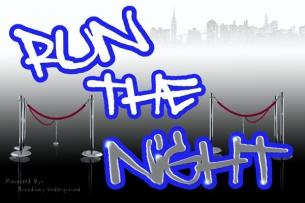 Run the Night : NYC's most explosive dance competition