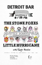 Detroit Bar presents : The Stone Foxes & Little Hurricane with Old Scratch & Rusty Needles
