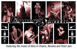 Legacy of Seattle featuring The Music of Nirvana, Alice in Chains, & Pearl Jam