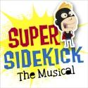 Super Sidekick: The Musical