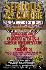 Serious as Cancer ft. Masta Ace w/ Stricklin & Marco Polo, Rahzel & DJ JS-1, Large Professor, OC, Sadat X & More